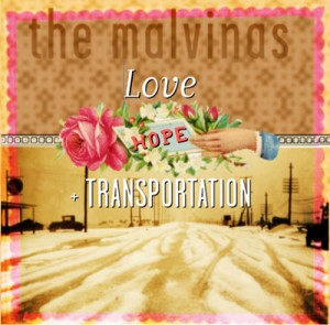 The Malvinas / Love, hope and transportation